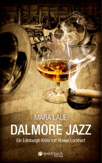 Dalmore Jazz - Ein Edinburgh-Krimi mit Rowan Lockhart - cover