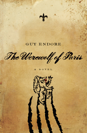 The Werewolf of Paris - A Novel - cover
