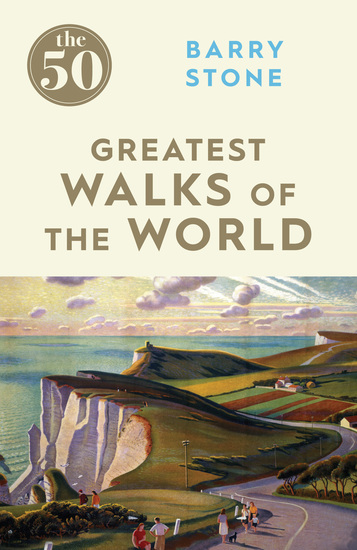 The 50 Greatest Walks of the World - cover