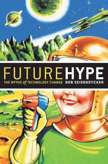 Future Hype - The Myths of Technology Change - cover