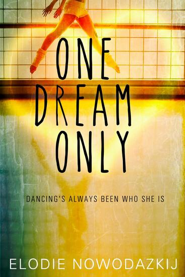 One Dream Only - Broken Dreams: Natalya' story - cover
