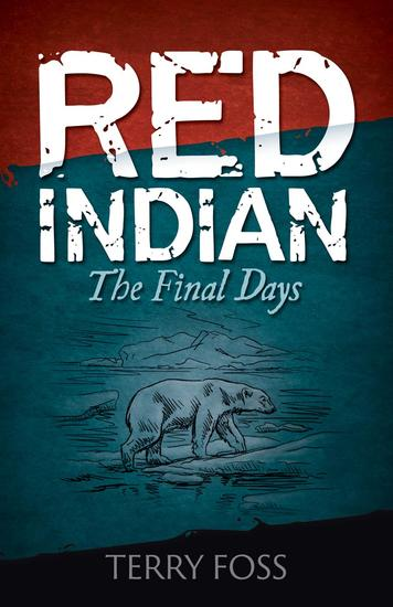 Red Indian The Final Days - Red Indian #2 - cover
