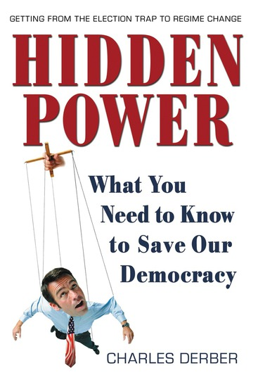Hidden Power - What You Need to Know to Save Our Democracy - cover