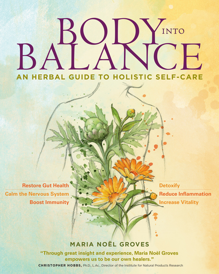 Body into Balance - An Herbal Guide to Holistic Self-Care - cover