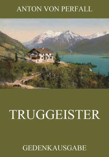Truggeister - Erweiterte Ausgabe - cover