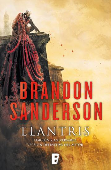 Elantris Edición X Aniversario y definitiva del autor - cover