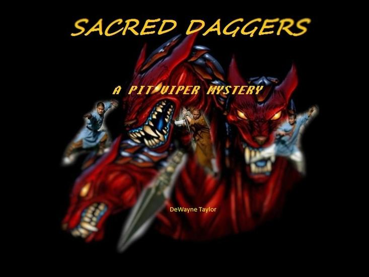 Sacred daggers - a pit viper mystery #1 - cover