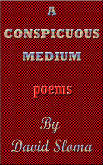 A Conspicuous Medium - Poems - cover