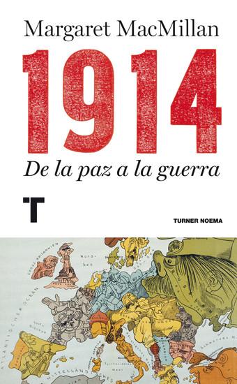 1914 - De la paz a la guerra - cover