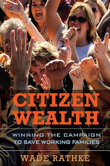Citizen Wealth - Winning the Campaign to Save Working Families - cover