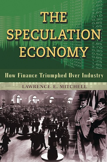 The Speculation Economy - How Finance Triumphed Over Industry - cover
