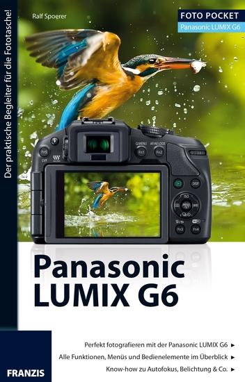 Foto Pocket Panasonic Lumix G6 - Der praktische Begleiter für die Fototasche! - cover