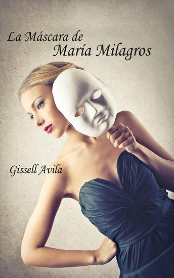 La máscara de María Milagros - cover