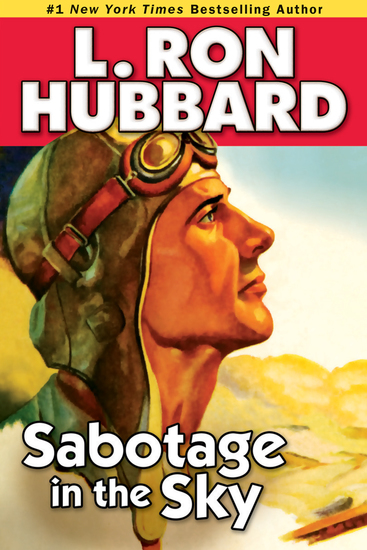 Sabotage in the Sky - A Heated Rivalry a Heated Romance and High-flying Danger - cover
