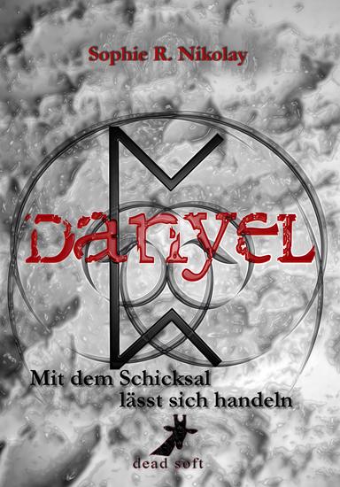 Danyel - Mit dem Schicksal lässt sich handeln - cover