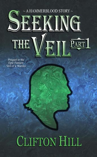 Seeking the Veil Part 1 - Seeking the Veil #1 - cover