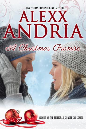 The Christmas Promise Book.A Christmas Promise Bought By The Billionaire Brothers 9