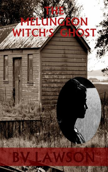 The Melungeon Witch's Ghost - The Melungeon Witch Short Story Series #3 - cover