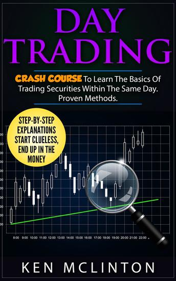 Day Trading Crash Course - Trading Investing Forex Options Day Trading #5 - cover