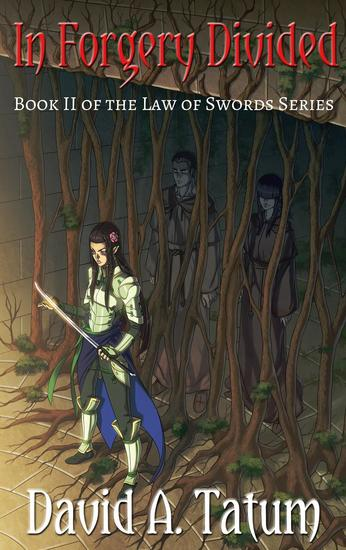 In Forgery Divided - The Law of Swords #2 - cover