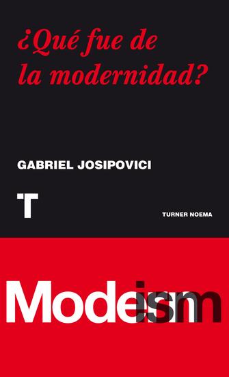 ¿Qué fue de la modernidad? - cover