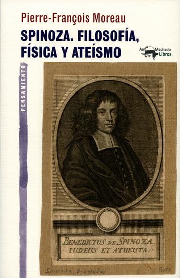 Spinoza Filosofía física y ateísmo - cover