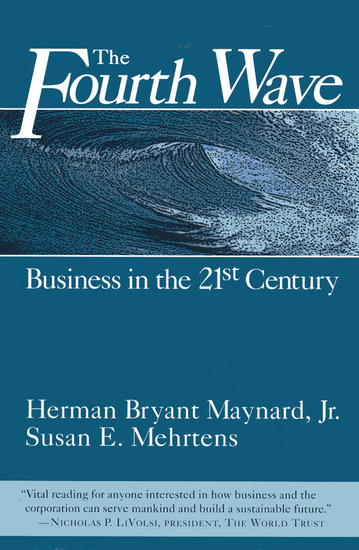 The Fourth Wave - Business in the 21st Century - cover