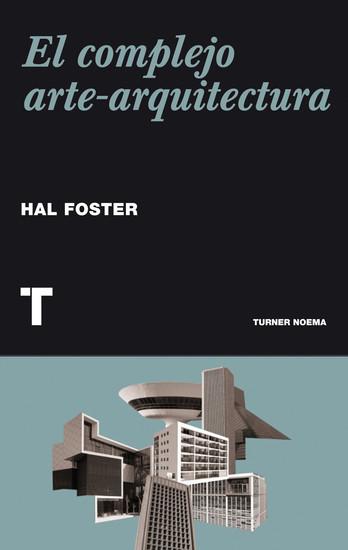 El complejo arte-arquitectura - cover