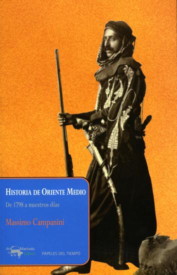 Historia de Oriente Medio - De 1798 a nuestros días - cover