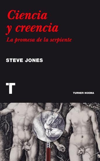 Ciencia y creencia - La promesa de la serpiente - cover