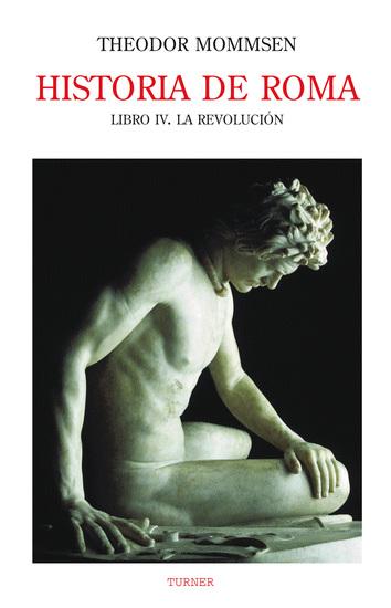 Historia de Roma Libro IV - La revolución - cover