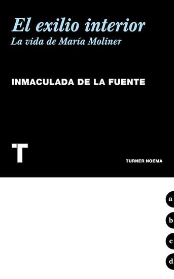 El exilio interior - La vida de María Moliner - cover