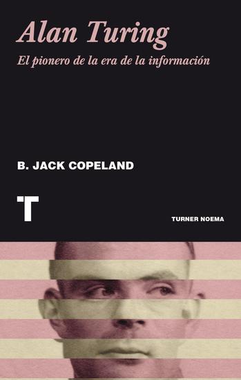 Alan Turing - El pionero de la era de la información - cover