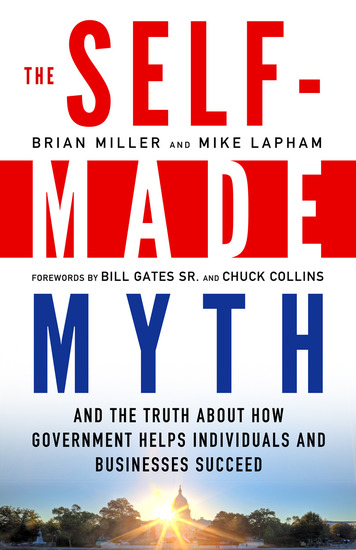 The Self-Made Myth - And the Truth about How Government Helps Individuals and Businesses Succeed - cover