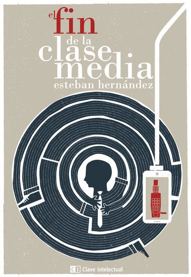 El fin de la clase media - cover