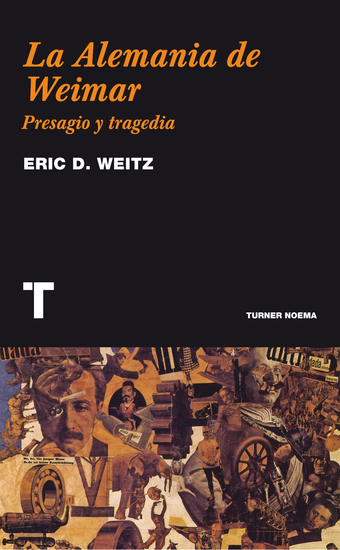 La Alemania de Weimar - Presagio y tragedia - cover