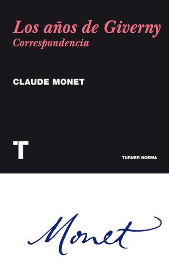 Los años de Giverny - Correspondencia - cover