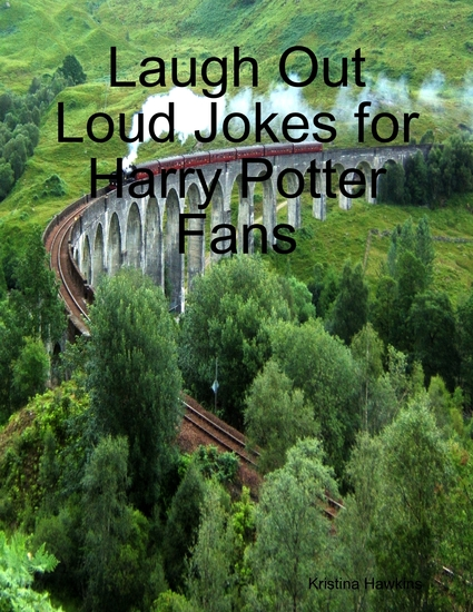 Laugh Out Loud Jokes for Harry Potter Fans - cover