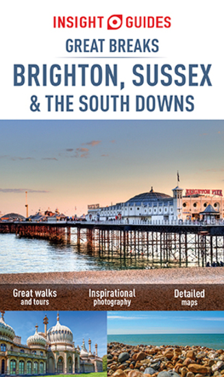 Insight Guides Great Breaks Brighton Sussex & the South Downs (Travel Guide eBook) - cover