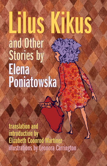 Lilus Kikus and Other Stories by Elena Poniatowska - cover