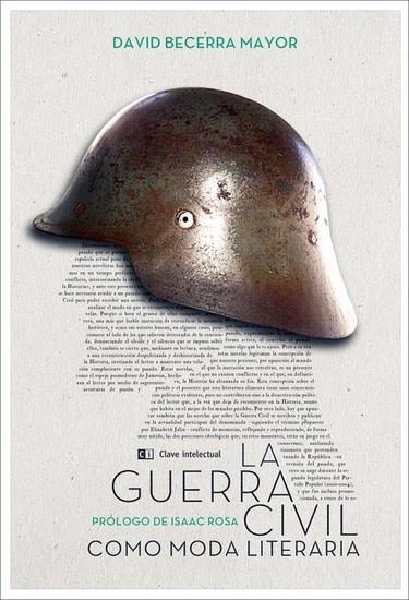 La Guerra Civil como moda literaria - cover