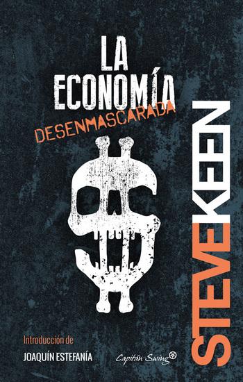 La economía desenmascarada - cover