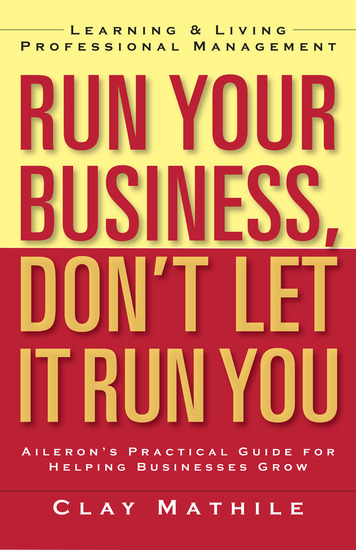 Run Your Business Don't Let It Run You - Learning and Living Professional Management - cover