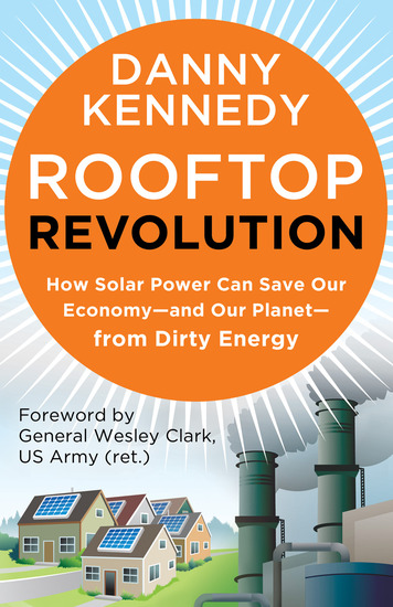 Rooftop Revolution - How Solar Power Can Save Our Economy—and Our Planet—from Dirty Energy - cover