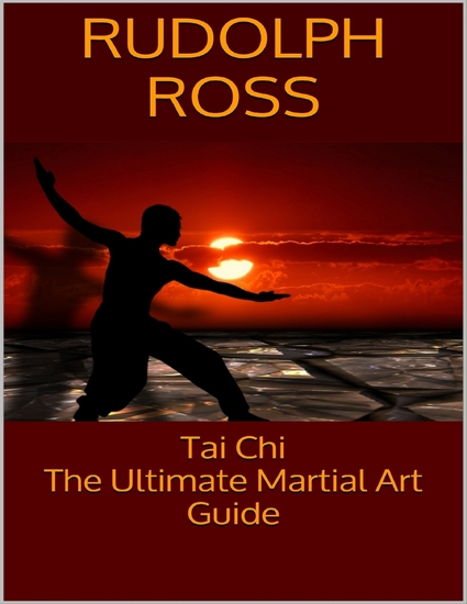 Tai Chi: The Ultimate Martial Art Guide - cover