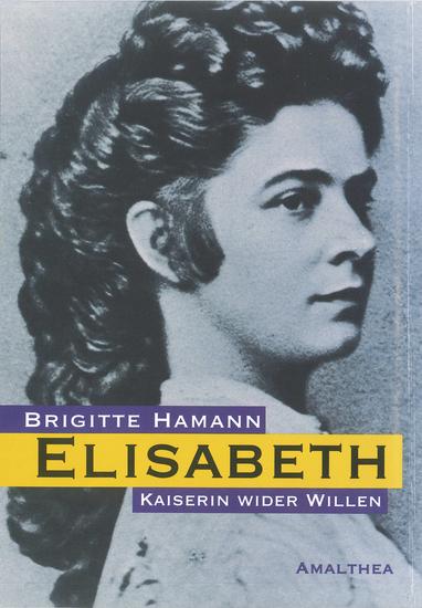 Elisabeth - Kaiserin wider Willen - cover