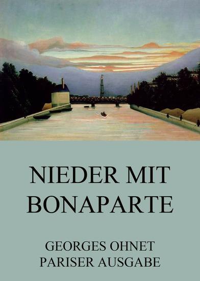 Nieder mit Bonaparte - Erweiterte Ausgabe - cover