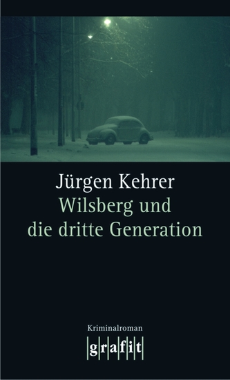 Wilsberg und die dritte Generation - Wilsbergs 17 Fall - cover