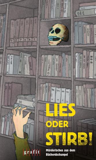Lies oder stirb! - Mörderisches aus dem Bücherdschungel - cover
