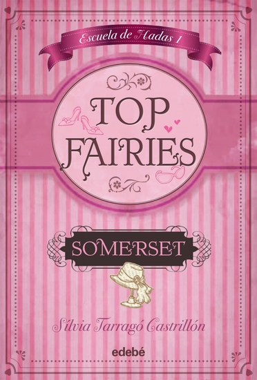 TOP FAIRIES Escuela de hadas I: Somerset - cover